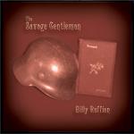 Billy Ruffian - Savage Gentleman
